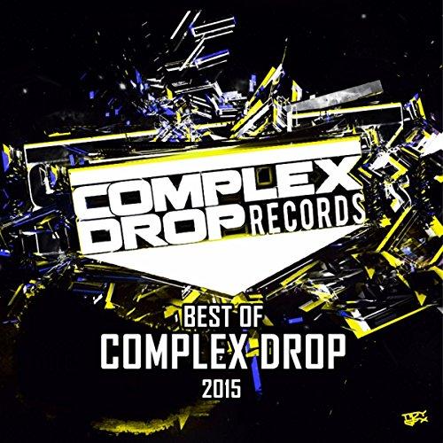 Best Of Complex Drop 2015 [Explicit]