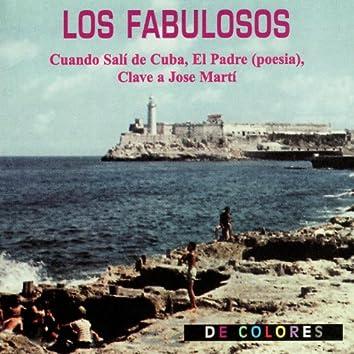 Cuando Sali de Cuba, El Padre (Poesia), Clave a Jose Marti