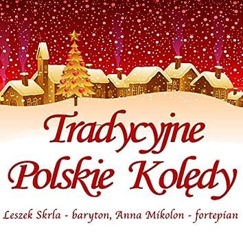 Tradycyjne Polskie Kolędy - Traditional Polish Christmas Carols