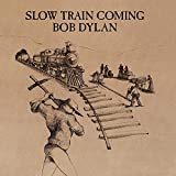 Slow Train Coming