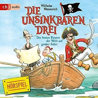 Die besten Piraten der Welt auf großer Fahrt (Die Unsinkbaren Drei 2) Titelbild