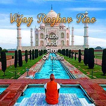 Vijay Raghav Rao - Flute and Sitar of India