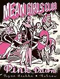 Mean Girls Club: Pink Dawn...