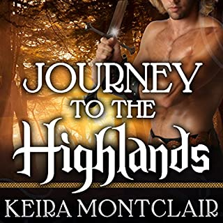 Journey to the Highlands     Robbie and Caralyn: Clan Grant, Book 4              Written by:                                                                                                                                 Keira Montclair                               Narrated by:                                                                                                                                 Antony Ferguson                      Length: 7 hrs and 39 mins     Not rated yet     Overall 0.0
