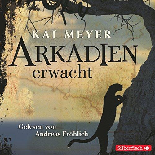 Arkadien erwacht     Arkadien 1              Autor:                                                                                                                                 Kai Meyer                               Sprecher:                                                                                                                                 Andreas Fröhlich                      Spieldauer: 8 Std. und 27 Min.     364 Bewertungen     Gesamt 4,4