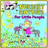 Nursery Rhymes for Little Pe