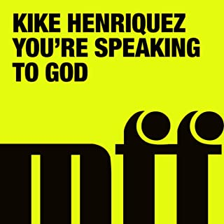 You're Speaking To God