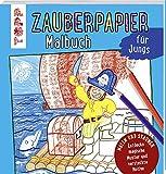 Zauberpapier Malbuch für Jungs: Entdecke magische Muster und versteckte Motive