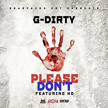 Please Don't Shoot (feat. Hd)