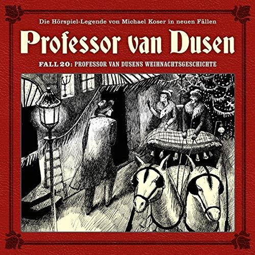 Professor Van Dusens Weihnachtsgeschichte (Neue Fälle 20)