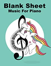 Blank Sheet Music For Piano: Music Notebook Kids: Wide Staff, perfect size for learning (8.5x11) / 3 Staves Per Page / 100...