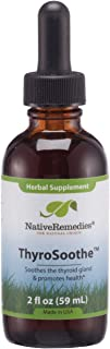Native Remedies ThyroSoothe - All Natural Herbal Supplement Soothes The Thyroid Gland - Supports Systemic Balance in The E...