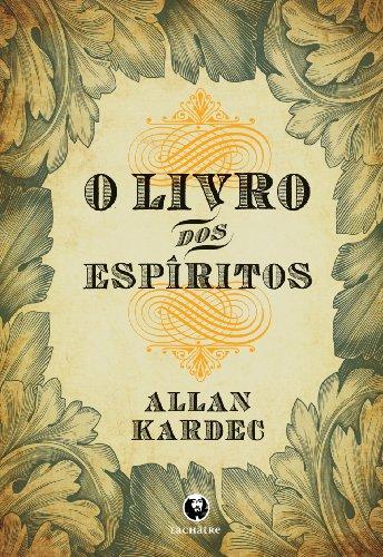 O Livro dos Espíritos (Portuguese Edition)