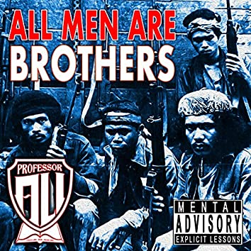 All Men Are Brothers (feat. Khalil Ismail)