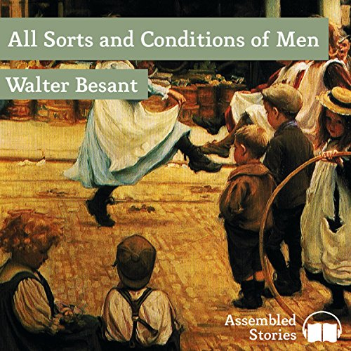 All Sorts and Conditions of Men cover art