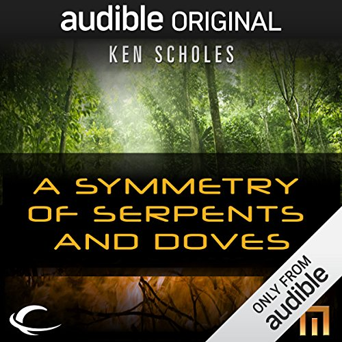 A Symmetry of Serpents and Doves audiobook cover art