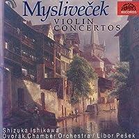 Myslivecek: Violin Concertos (1998-09-01)