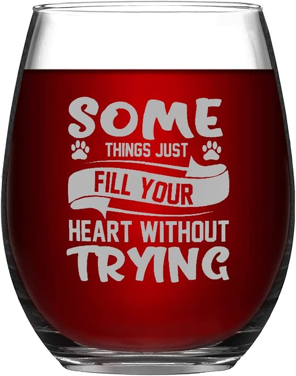 Funny Stemless Wholesale Wine Glass Some Things Heart Witho San Antonio Mall Just Your Fill