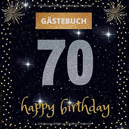 Gästebuch 70. Geburtstag: happy birthday | mit witzigen Fragen zum Ausfüllen | Erinnerungsalbum...