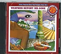 Mr Gone by Weather Report