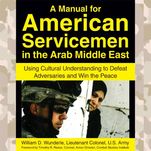 A Manual for American Servicemen in the Arab Middle East audiobook cover art