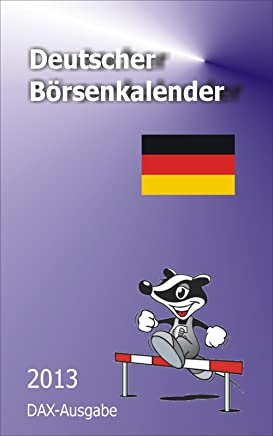 Deutscher Börsenkalender 2013 (Internationale Börsenkalender 1) (German Edition)
