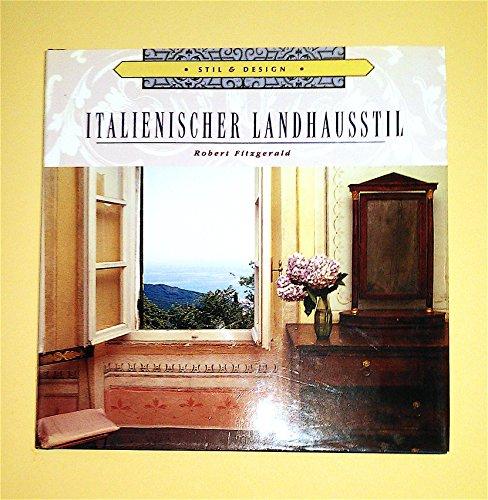 Italienischer Landhausstil - Stil, Design