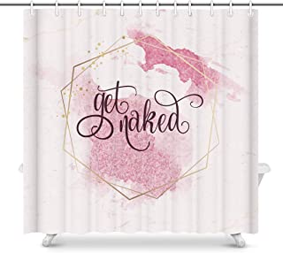 UIOIU Get Naked Shower Curtain,Pink Watercolor Background and Funny Quote with Gold Hexagonal Frame,Waterproof Polyester Fabric Bathroom Decor Set with Hooks 72x72 Inch