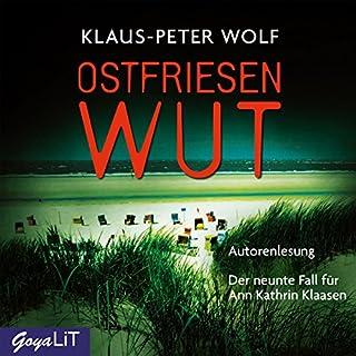 Ostfriesenwut     Ostfriesland-Reihe 9              Autor:                                                                                                                                 Klaus-Peter Wolf                               Sprecher:                                                                                                                                 Klaus-Peter Wolf                      Spieldauer: 16 Std. und 15 Min.     215 Bewertungen     Gesamt 4,3