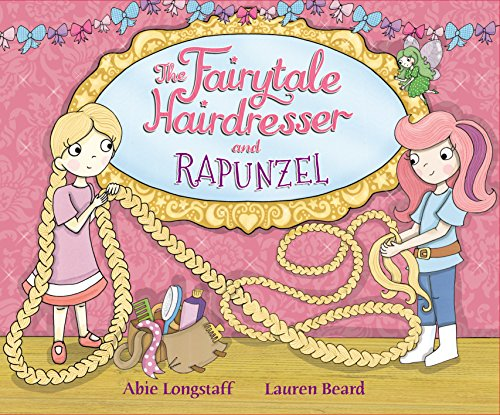 The Fairytale Hairdresser and Rapunzel (English Edition)