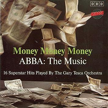 Money, Money, Money - Abba: The Music