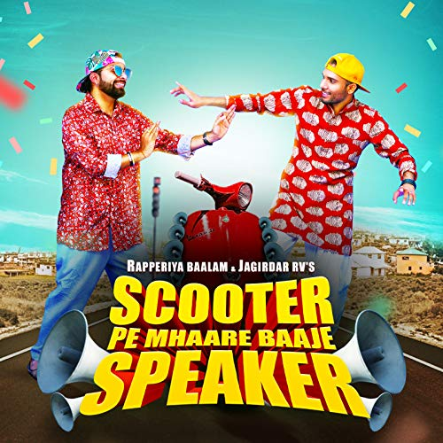 Scooter Pe Mhaare Baaje Speaker