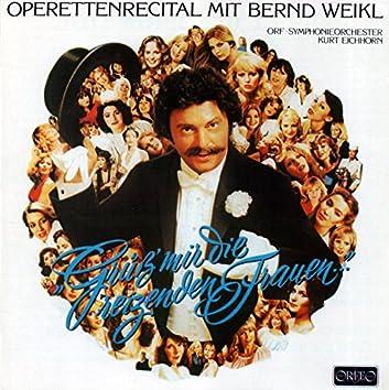 Weikl, Bernd: Operettenrecital