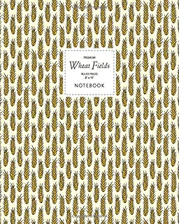 Wheat Fields Notebook - Ruled Pages - 8x10 - Premium: (Golden Edition) Fun notebook 192 ruled/lined pages (8x10 inches / 2...
