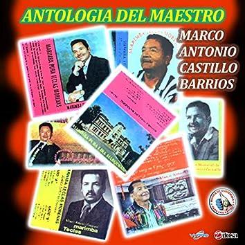 Antología del Maestro Marco Antonio Castillo. Música de Guatemala para los Latinos