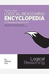 The Fox LSAT Logical Reasoning Encyclopedia: Disrespecting the LSAT Paperback