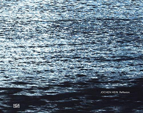 Jochen Hein: Reflexion (Zeitgenössische Kunst)