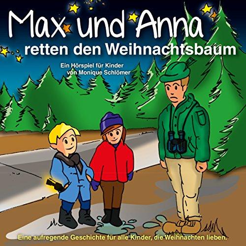 Max und Anna retten den Weihnachtsbaum Titelbild