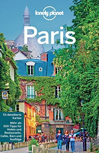 Lonely Planet Reiseführer Paris: mit Downloads aller Karten (Lonely Planet Reiseführer E-Book)