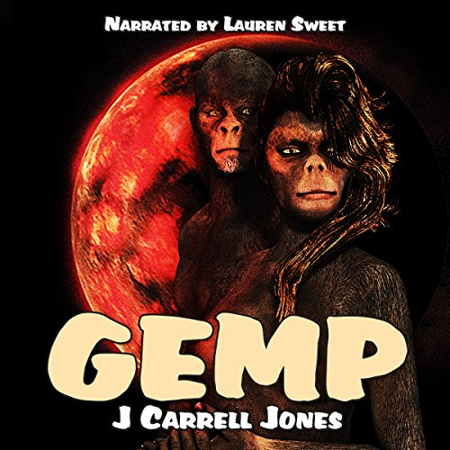 GEMP                   By:                                                                                                                                 J Carrell Jones                               Narrated by:                                                                                                                                 Lauren Sweet                      Length: 3 hrs and 2 mins     2 ratings     Overall 4.0