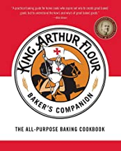 [Hardcover] [King Arthur Flour] The King Arthur Flour Baker's Companion: The All-Purpose Baking Cookbook A James Beard Award Winner (King Arthur Flour Cookbooks)