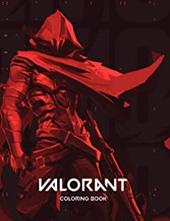 Valorant Coloring Book: A Fantastic Coloring Book With Lots Of Illustrations Of Fornite For Fans of All Ages TO Relaxation...