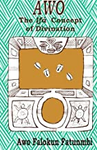 Awo: Ifa Concept of Divination