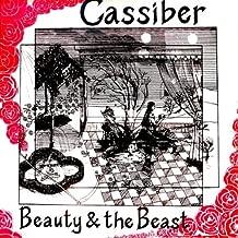Cassiber :Beauty & the Beast