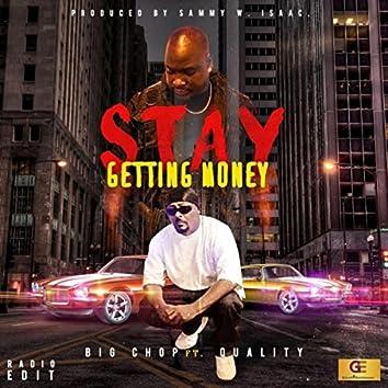 Stay Getting Money (Radio Edit) [feat. Quality]