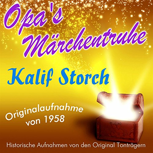 Kalif Storch (Opa's Märchentruhe) audiobook cover art