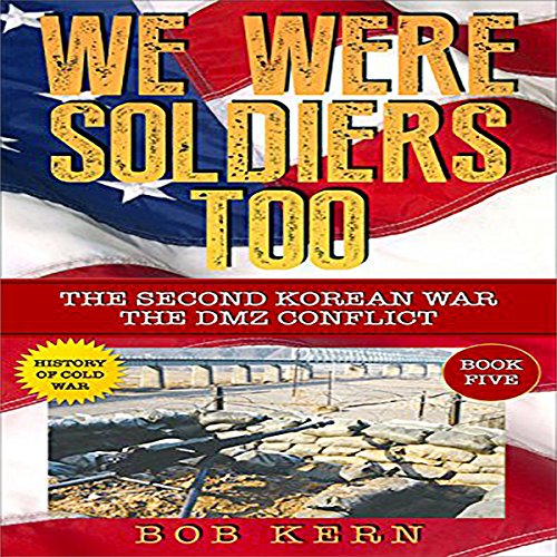 We Were Soldiers Too cover art