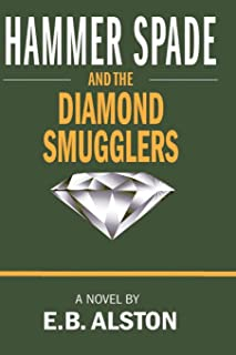Hammer Spade and the Diamond Smugglers