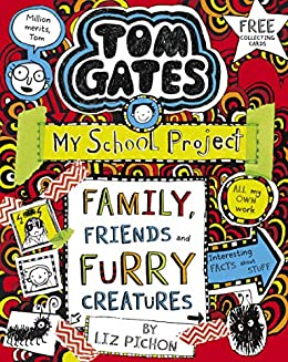 Tom Gates 12: Family, Friends and Furry Creatures (English Edition ...