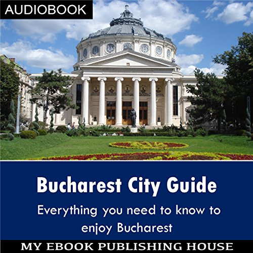 Bucharest City Guide audiobook cover art